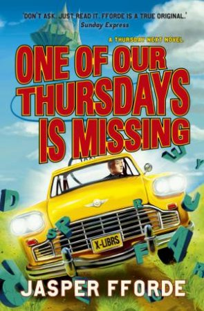 Thursday Next 06: One Of Our Thursdays Is Missing