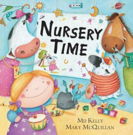 Nursery Time by Mary Mcquillan & Mij Kelly