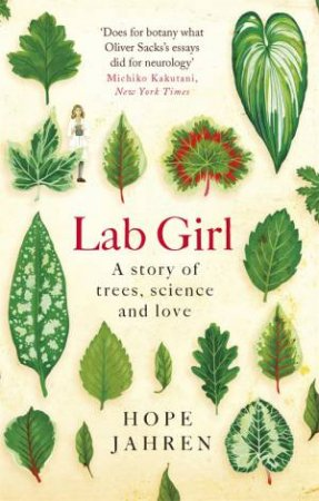 Lab Girl: A Story Of Trees, Science And Love