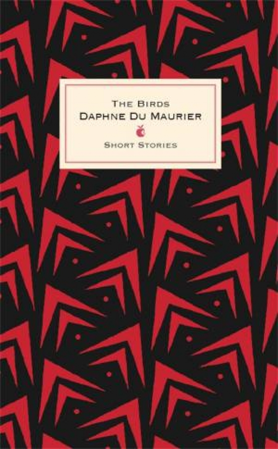 Virago Modern Classics: The Birds And Other Stories by Daphne Du Maurier
