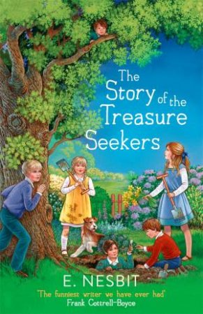 The Story Of The Treasure Seekers by E. Nesbit & Gordon Browne
