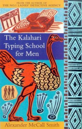 The Kalahari Typing School For Men