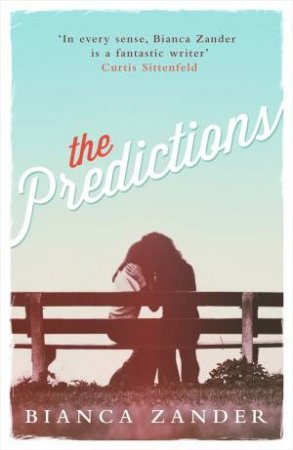 The Predictions by Bianca Zander