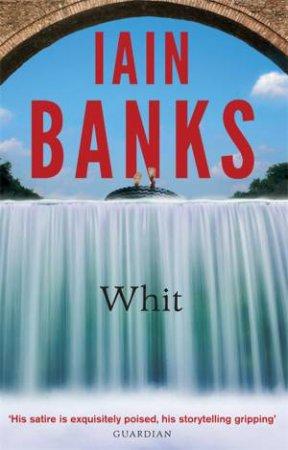 Whit by Iain Banks