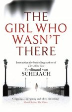 The Girl Who Wasnt There