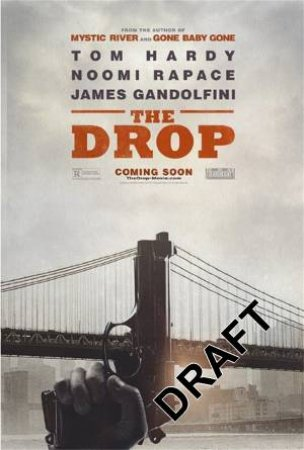 The Drop  Ed. by Dennis Lehane
