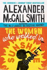The Woman Who Walked In Sunshine