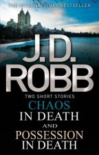 In Death Omnibus Chaos In Death And Possession In Death