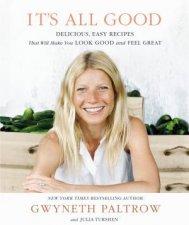 It's All Good by Gwyneth Paltrow & Julia Turshen