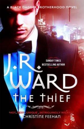 The Thief by J. R. Ward