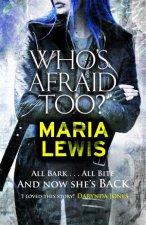 Whos Afraid Too