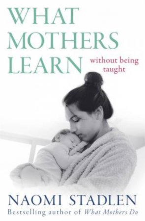 What Mothers Learn