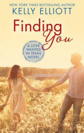Finding You by Kelly Elliott