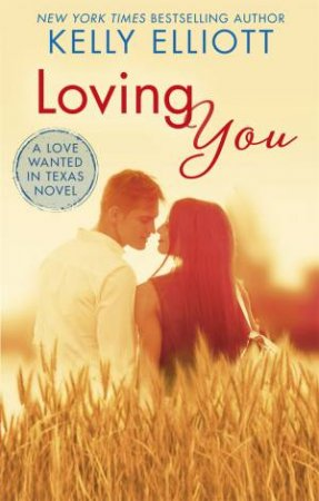 Loving You by Kelly Elliott
