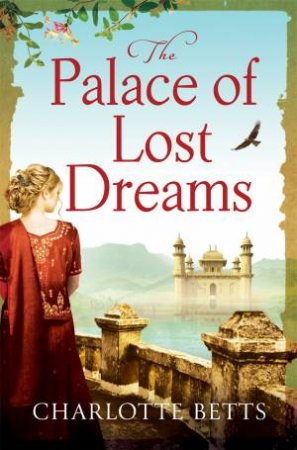 The Palace of Lost Dreams by Charlotte Betts