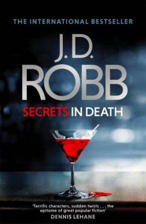 Secrets In Death by J. D. Robb