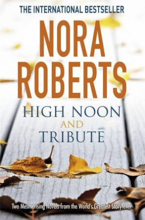 High Noon And Tribute
