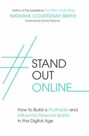 #StandOutOnline by Natasha Courtenay-Smith