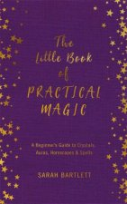 The Little Book Of Practical Magic