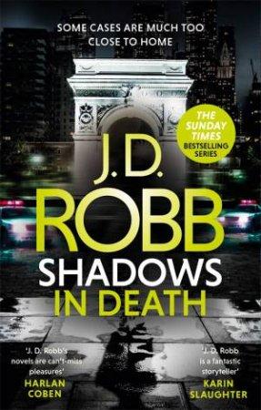 Shadows In Death by J. D. Robb