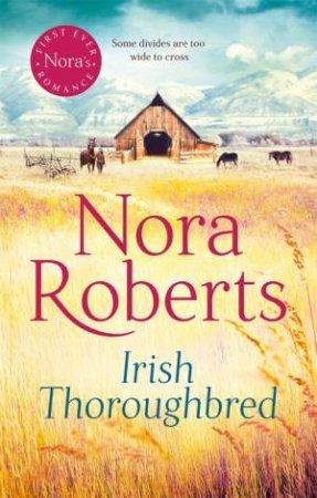 Irish Thoroughbred by Nora Roberts