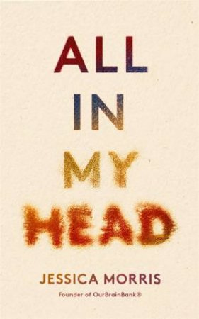 All In My Head by Jessica Morris