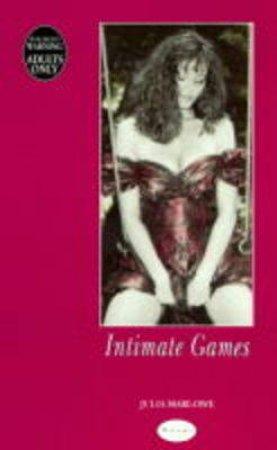 Intimate Games by Julia Marlowe
