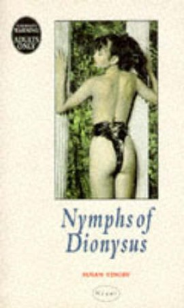 Nymphs of Dionysus by Susan Tinoff