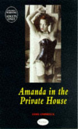 Nexus: Amanda in the Private House by Esme Ombreux