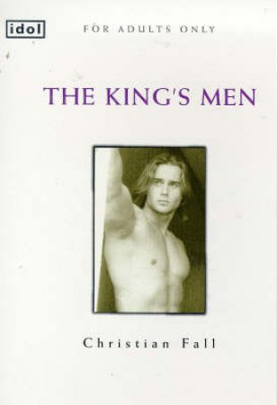 Idol: The Kings Men by Christian Fall