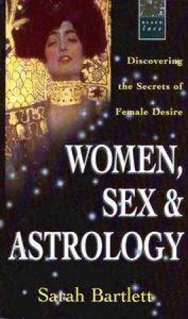 Black Lace: Women, Sex & Astrology by Sarah Bartlett