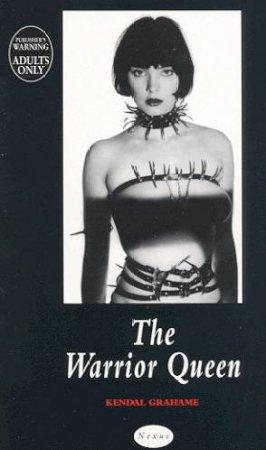 Nexus: The Warrior Queen by Grahame Kendal