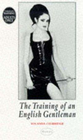 Nexus: The Training of an English Gentleman by Yolanda Celbridge