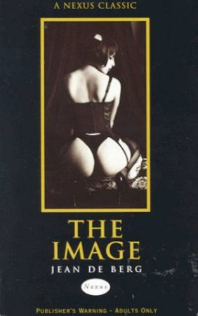 Nexus Classics: The Image by Jean De Berg