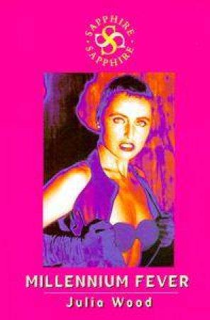 Sapphire: Millennium Fever by Julia Wood
