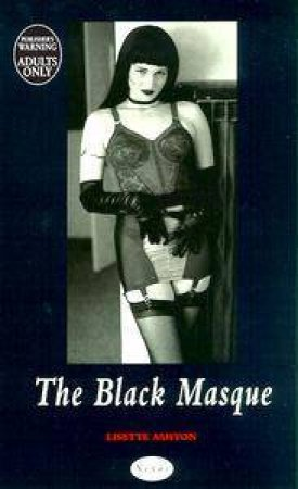 Nexus: The Black Masque by Lisette Ashton