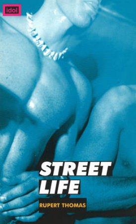 Idol: Street Life by Thomas Rupert