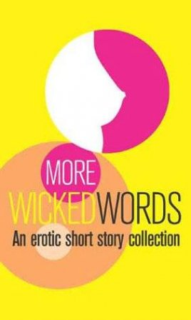More Wicked Words: A Black Lace Short Story Collection by Kerri Sharp
