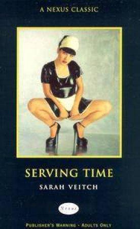 Nexus: Serving Time by Sarah Veitch