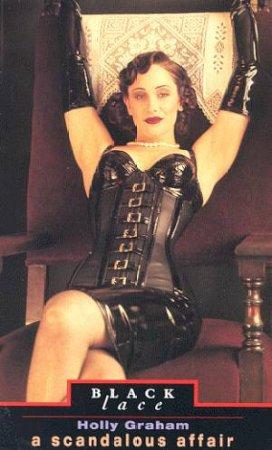 Black Lace: A Scandalous Affair by Holly Graham