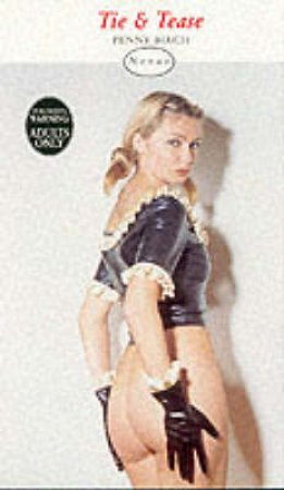 Nexus: Tie & Tease by Penny Birch