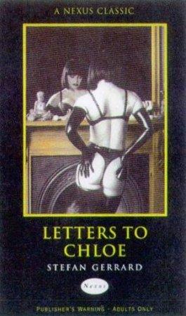 Nexus Classics: Letters To Chloe by Stefan Gerrard