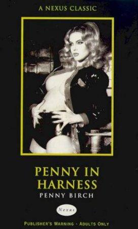 Nexus Classics: Penny In Harness by Penny Birch
