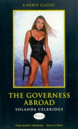 Nexus Classics: The Governess Abroad by Yolanda Celbridge