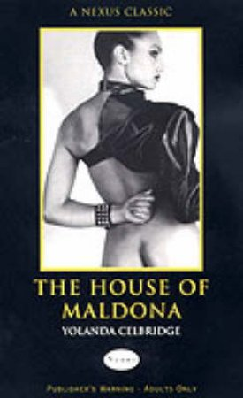 House Of Maldona by Yolanda Celbridge