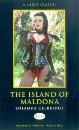 Nexus Classics: The Island Of Maldona by Yolanda Celbridge