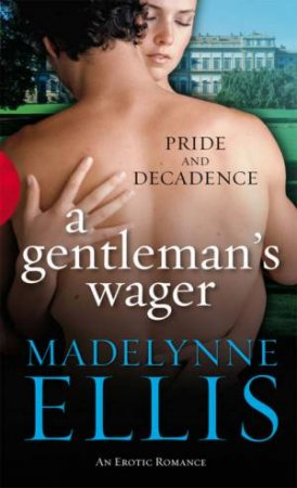 Black Lace: A Gentleman's Wager by Madelynne Ellis