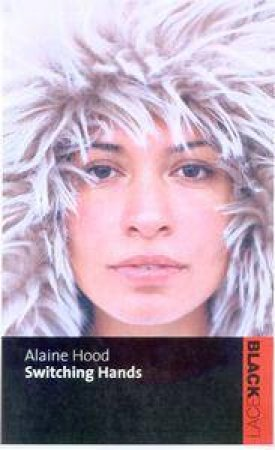 Black Lace: Switching Hands by Alaine Hood