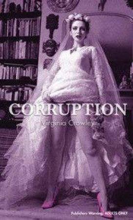 Corruption: Nexus by Virginia Crowley