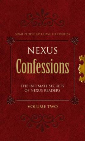 Nexus Confessions, Vol 2 by Various